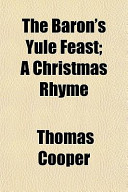 The Baron's Yule Feast; A Christmas Rhyme