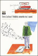 Frédéric smarrito tra i suoni