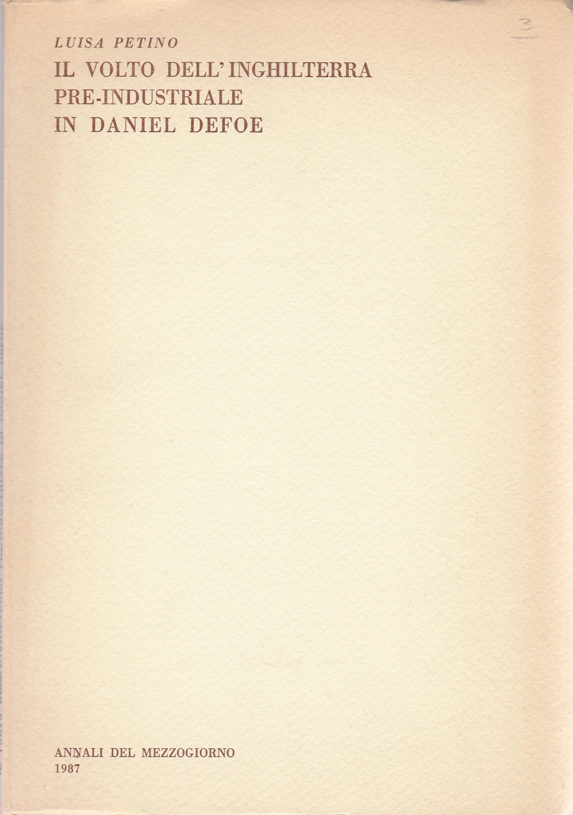 Il volto dell'Inghilterra pre-industriale in Daniel Defoe