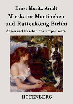 Mieskater Martinchen und Rattenkönig Birlibi