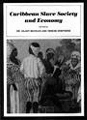 Caribbean Slave Society and Economy