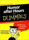 Humor After Hours for Dummies