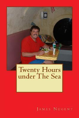 Twenty Hours Under the Sea