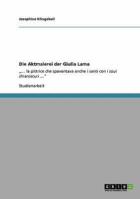 Die Aktmalerei der Giulia Lama