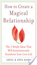 How to Create a Magical Relationship