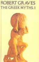 The Greek Myths, Vol 1