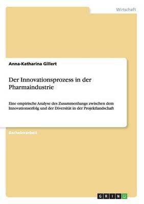 Der Innovationsprozess in der Pharmaindustrie
