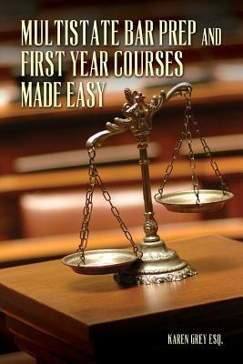 Multistate Bar Prep and First Year Courses Made Easy