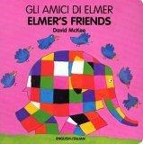 Gli Amici Di Elmer /...