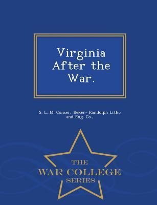 Virginia After the War. - War College Series