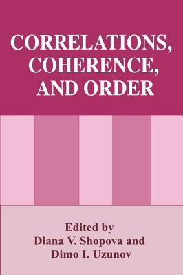 Correlations, Coherence and Order