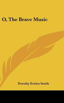 O, the Brave Music