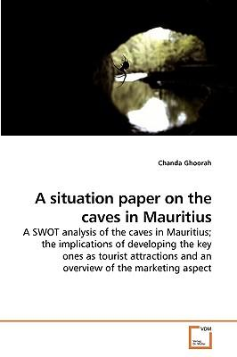 A situation paper on the caves in Mauritius