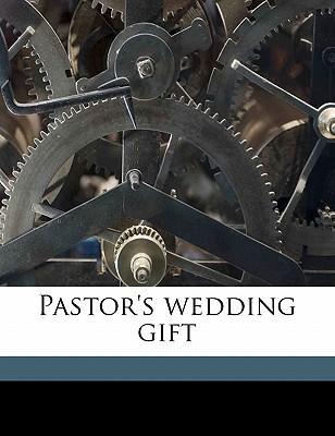 Pastor's Wedding Gift