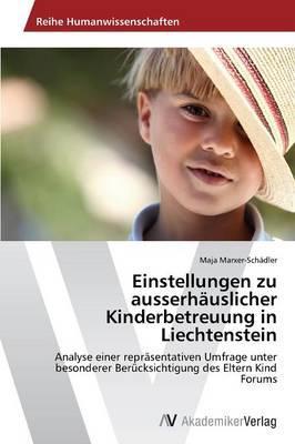 Einstellungen zu ausserhäuslicher Kinderbetreuung in Liechtenstein