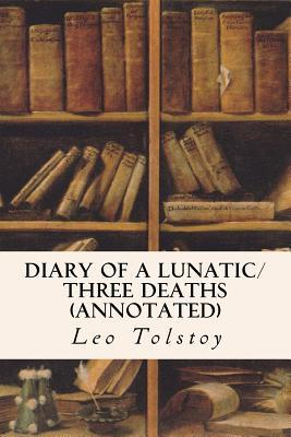 Diary of a Lunatic/Three Deaths