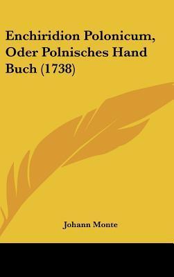 Enchiridion Polonicum, Oder Polnisches Hand Buch (1738)