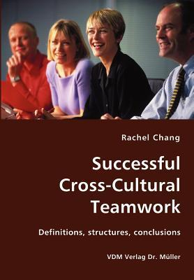 Successful Cross-cultural Teamwork