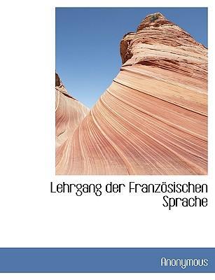 Lehrgang Der Franz Sischen Sprache