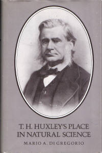 T.H. Huxley's Place in Natural Science