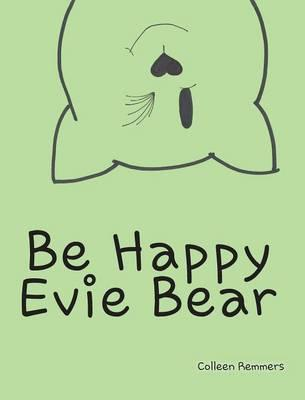 Be Happy, Evie Bear