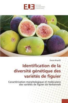 Identification de la diversité génétique des variétés de figuier