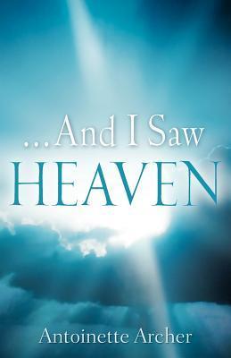 And I Saw Heaven