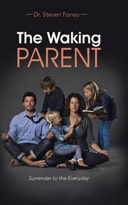 The Waking Parent