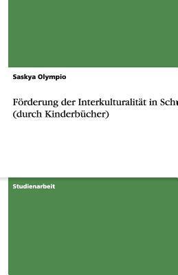 Förderung der Interkulturalität in Schulen (durch Kinderbücher)