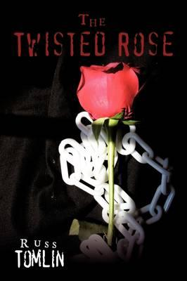 The Twisted Rose