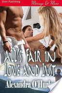 All's Fair in Love and Lust
