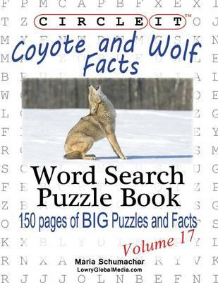 Circle It, Coyote and Wolf Facts, Word Search, Puzzle Book
