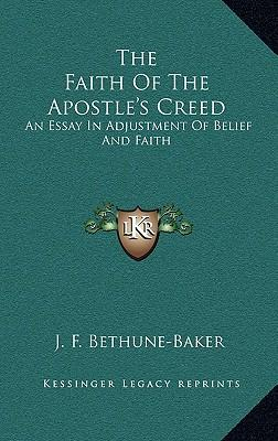 The Faith of the Apostle's Creed