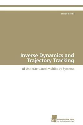 Inverse Dynamics and Trajectory Tracking