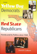 From Yellow Dog Democrats to Red State Republicans