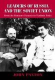 Leaders of Russia and the Soviet Union
