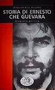 Storia di Ernesto Che Guevara