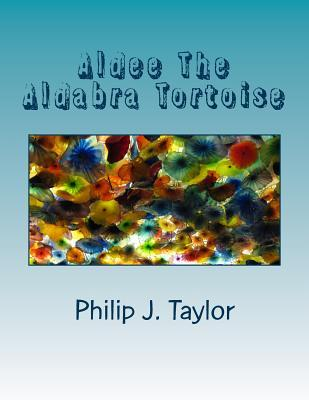 Aldee the Aldabra Tortoise