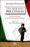Una speranza per l'Italia. Dal Sud una proposta per educare alla vita buona del Vangelo