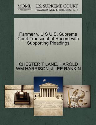 Pahmer V. U S U.S. Supreme Court Transcript of Record with Supporting Pleadings