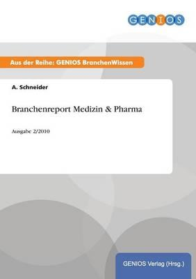 Branchenreport Medizin & Pharma