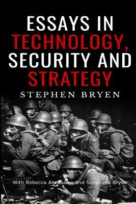 Essays in Technology, Security and Strategy