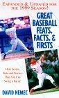 Great Baseball Feats, Facts, and Firsts 1999