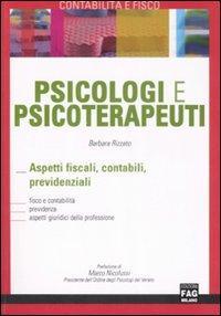 Psicologi e psicoterapeuti. Aspetti fiscali, contabili, previdenziali