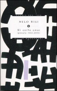 Di certe cose (poesie 1953-2005)