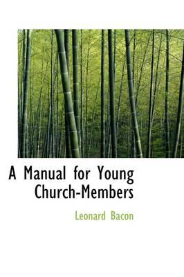 A Manual for Young Church-Members