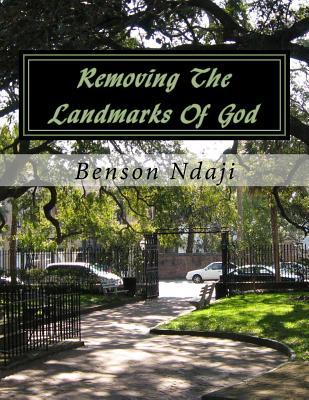 Removing the Landmarks of God