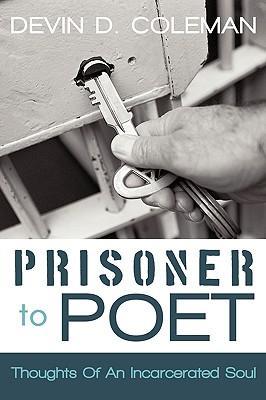 Prisoner To Poet