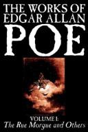 The Works of Edgar Allan Poe, Volume 1