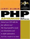 PHP Advanced for the World Wide Web Visual QuickPro Guide